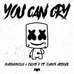 Marshmello – You Can Cry (feat James Arthur & Juicy J)