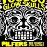 Voodoo Glow Skulls / Pilfers / The Mights / Evil Empire