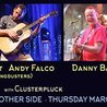 Jeremy Garrett & Andy Falco of Infamous Stringdusters, Danny Barnes w/ Clusterpluck at Cervantes' Other Side