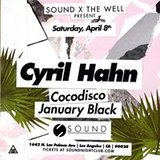 Sound x The Well presents Cyril Hahn Cocodisco January Black
