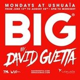 BIG by David Guetta - Ushuaïa Ibiza