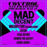 Mad Decent & Control SF Present: Walshy Fire [Major Lazer] (18+)