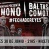 Gaspar Benegas - Baltasar Comotto #NocheDeReyes / VIE 30.06 21hs