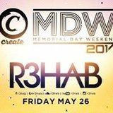 R3hab: Memorial Day Weekend at Create
