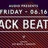 Jack Beats // Audio SF // Friday, June 16th