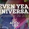 As You Like It Seven Year Anniversary 09/29/17