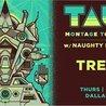 TAUK w/ Naughty Professor at Trees