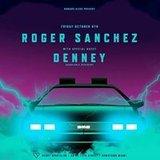 Roger Sanchez & Denney