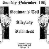 Boatman's Toll / Alleyway / Relentless
