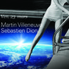Martin Villeneuve | Sébastien Dion