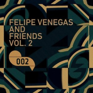 Felipe Venegas & Friends II