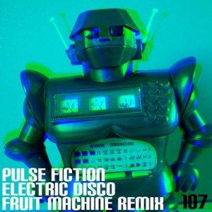 Electric Disco (Fruit Machine Remix)