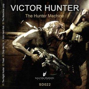 The Hunter Machine