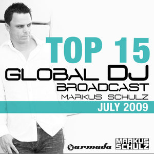 Global DJ Broadcast Top 15 - July 2009