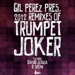 Trumpet Joker 2012 Remixes