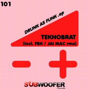 Drunk As Funk - EP