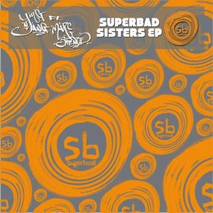 SuperBad Sisters EP (feat. Marc Spence)