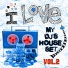 I Love My DJ's House Set, Vol. 2 (35 Dirty House and Electro Rockers)