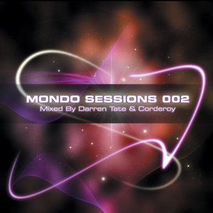 The Mondo Sessions 002 (Disc 1)