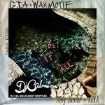 GTA + Wax Motif + Tony Junior + KURA – Get It All (DJ CAL Walk Away Bootleg)