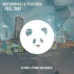 Broz Rodriguez & Steve Rush teamed up for a massive track signed by Panda Funk!