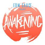 EDM Sauce Presents: Awakening E002
