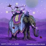 Savoy – Stay ft. Jojee (Summer Was Fun Remix)