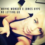 Wayne Wonder – No Letting Go (James Hype Remix)