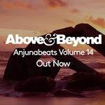 "Above & Beyond ""Anjunabeats Volume 14"""