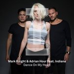 Mark Knight & Adrian Hour Feat. Indiana – Dance On Your Heart (Original Mix)