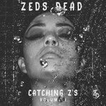ZEDS DEAD CATCHING Z'S